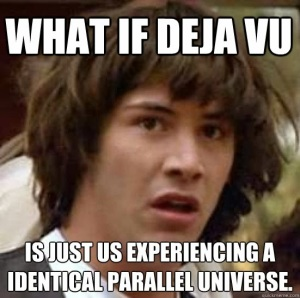 what if deja vu
